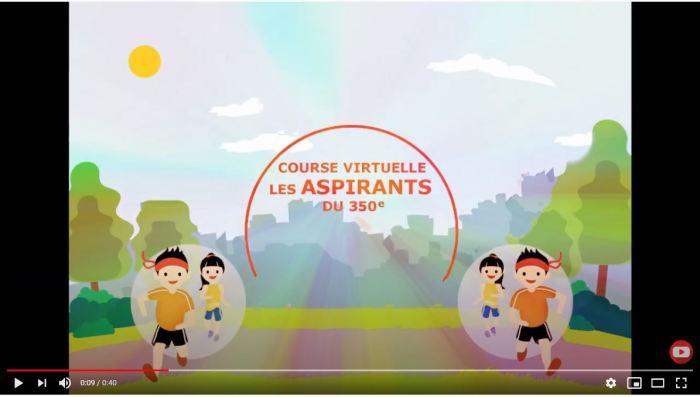 Course virtuelle Les Aspirants du 350e (animation)